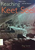 img - for Reaching Keet Seel: Ruin's Echo and the Anasazi book / textbook / text book