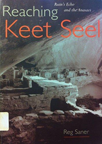 Reaching Keet Seel: Ruin's Echo and the Anasazi