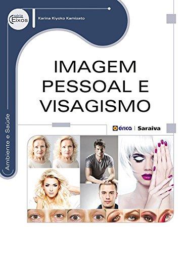 Imagem Pessoal e Visagismo