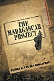 The Madagascar Project, Pierre R. Van Den Boogaerde, 162212247X