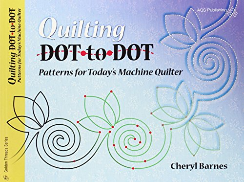 (Quilting Dot-to-dot Patterns for Today's Machine Quilter (Golden Threads))