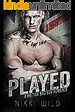 PLAYED: A BRITISH BAD BOY ROMANCE