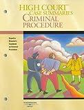 High Court Case Summaries on Criminal Procedure, Thomson West, 0314180710