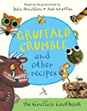 Image of Gruffalo Crumble and Other Recipes