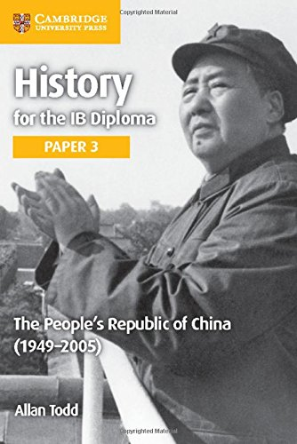 (The People's Republic of China (1949-2005) (IB Diploma))