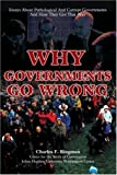 Why Governments Go Wrong, Charles Bingman, 0595409962