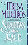 Shadows and Lace, Teresa Medeiros, 0553576232