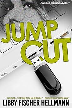 Jump Cut (The Ellie Foreman Mysteries Book 5) by [Hellmann, Libby Fischer]