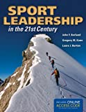 img - for Sport Leadership In The 21St Century book / textbook / text book