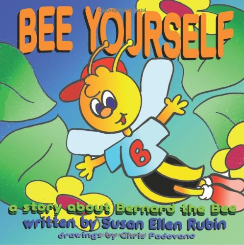 Bee Yourself: The Story of Bernard the Bee
