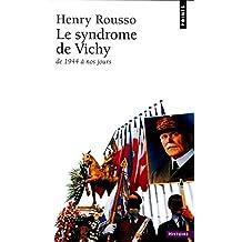 Syndrome de Vichy (Le)
