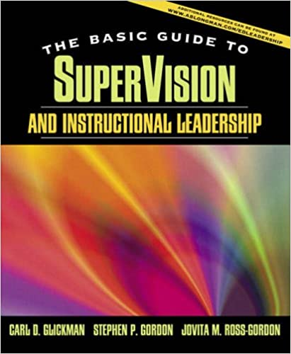Supervision and Instructional Leadership: Brief Edition