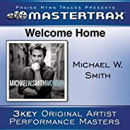 Welcome Home [Performance Tracks]