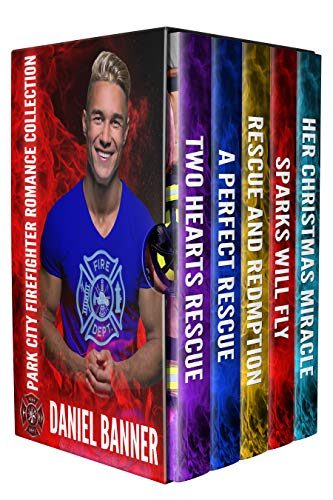 Park City Firefighter Romance Collection: Five Clean Romance Novels by [Banner, Daniel]