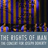 Rights of Man: Concert for Joe Doherty