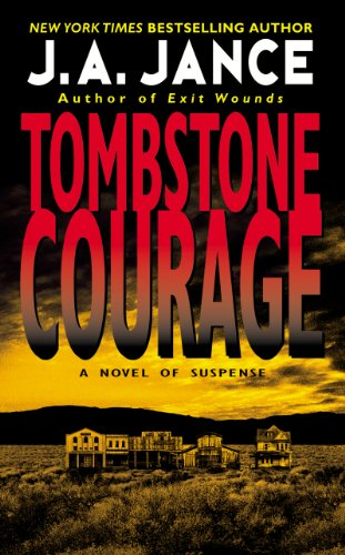 Tombstone Courage (Joanna Brady Mysteries Book 2) (Woman Sleeps With Dead Husband Short Story)