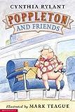 By Cynthia Rylant Poppleton: Poppleton and Friends [Paperback]