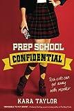 Prep School Confidential (A Prep School Confidential Novel)
