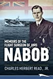 Memoirs of the Flight Surgeon of HMS Nabob