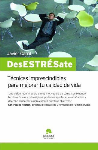 Desestresate (Spanish Edition)