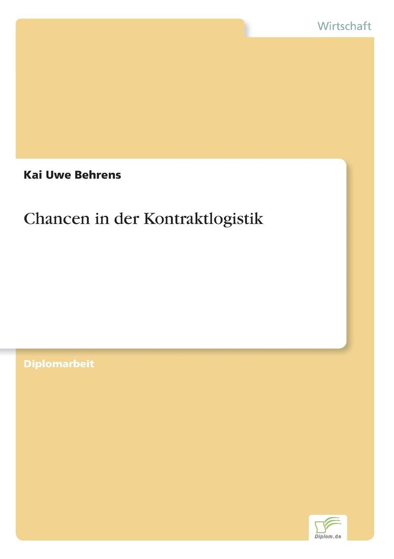 Chancen in der Kontraktlogistik (German Edition) pdf epub