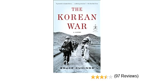 Amazon the korean war a history modern library chronicles amazon the korean war a history modern library chronicles series book 33 ebook bruce cumings kindle store fandeluxe Image collections