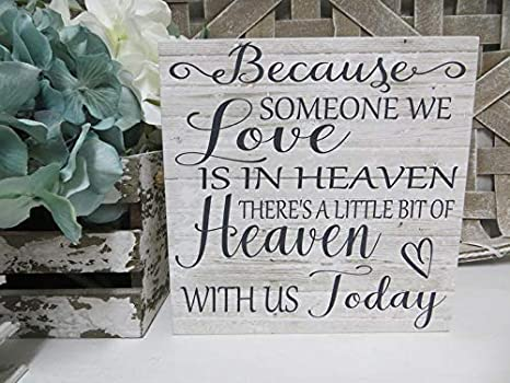 Memorial Picture Frame Saying Because Someone We Love is in Heaven There/'s a little bit of Heaven in Our Home Rustic Style In Loving Memory