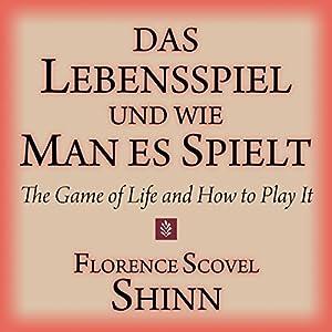 Das Lebensspiel und wie man es spielt Hörbuch