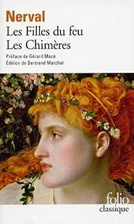Les filles du feu ; Les chimères / Gérard de Nerval, Nerval, Gérard de