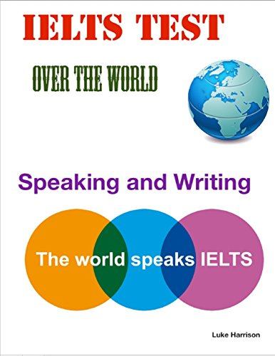 Download Ielts Test Over the World – Speaking and Writing Pdf