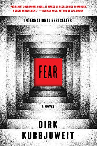 Fear: A Novel by [Kurbjuweit, Dirk]