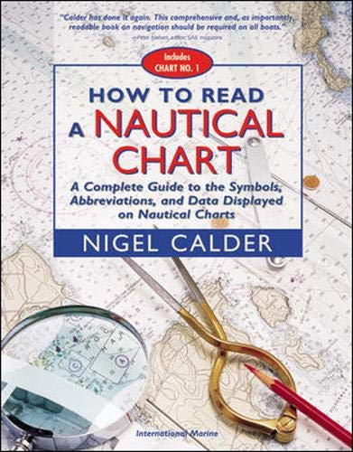 How to Read a Nautical Chart : A Complete Guide to the...