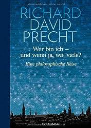 Wer bin ich - und wenn ja wie viele?: Eine philosophische Reise - Illustrierte Geschenkausgabe