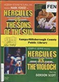 Hercules vs. the Sons of the Sun / Hercules vs. the Moloch (Conquest of Mycene)