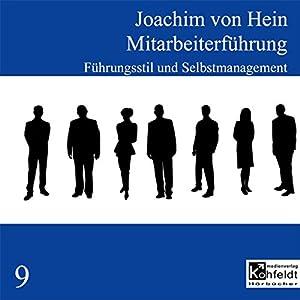 Führungsstil und Selbstmanagement (Mitarbeiterführung 9) Hörbuch