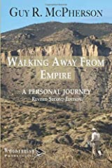 Walking Away From Empire: A Personal Journey Paperback