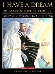 I Have a Dream An Illustrated Edition af Dr.…