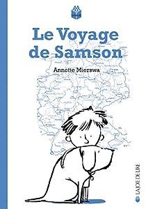 """Afficher """"Le voyage de Samson"""""""