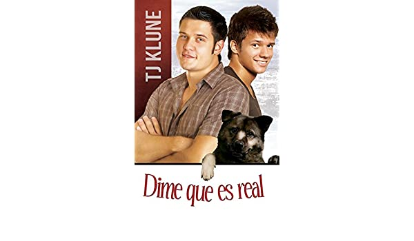 Dime que es real (Spanish Edition) - Kindle edition by TJ Klune, Olga. Literature & Fiction Kindle eBooks @ Amazon.com.