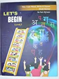 Let's Begin - Level 1 - I Can Read Write and Speak Hindi Series (I Can Read Write and Speak Hindi)