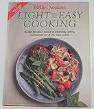 Betty Crocker's Light and Easy Cooking, Betty Crocker Editors, 013083288X