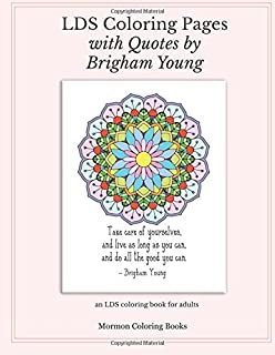Amazon Com A Lds Coloring Book For Adults Mandalas And Book Of