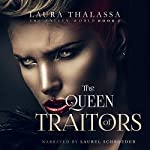 The Queen of Traitors: The Fallen World, Book 2 | Laura Thalassa