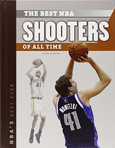 Best Nba Shooters of All Time (NBA's Best Ever)