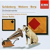 Schoenberg, Webern and Berg: Orchestra Works