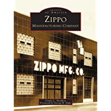 Zippo Manufacturing Company (Images of America)