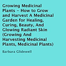 Growing Medicinal Plants