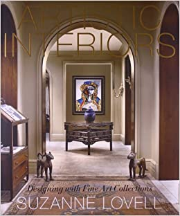 Amazon.com: Artistic Interiors: Designing With Fine Art Collections  (9781584799368): Suzanne Lovell: Books