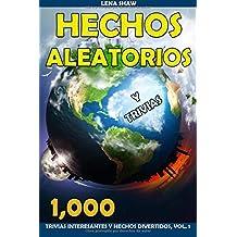 1000 Hechos Aleatorios y Trivias, Volumen 1