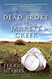 Dead Broke in Jarrett Creek: A Samuel Craddock Mystery (Samuel Craddock Mysteries)